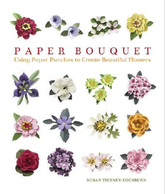 Paper Bouquet By Cockburn, Susan Tierney